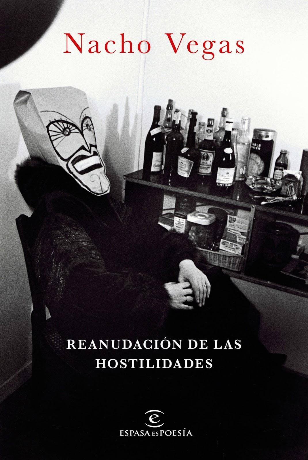 Reanudación de las hostilidades, Nacho Vegas (Espasa) | Ni un Día ...