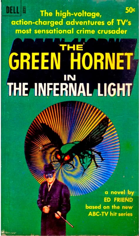 GREEN HORNET IN THE INFERNAL LIGHT BY ED FRIEND!