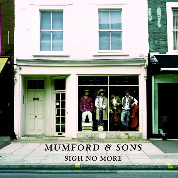 Mumford & Sons - Sigh No More Cover
