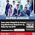 [Line Up Hallyu Pop Fest Singapura 2019] Super Junior Menjadi Artis Pertama Yang Dikonfirmasi Menjadi Line Up Hallyu Pop Fest 2019