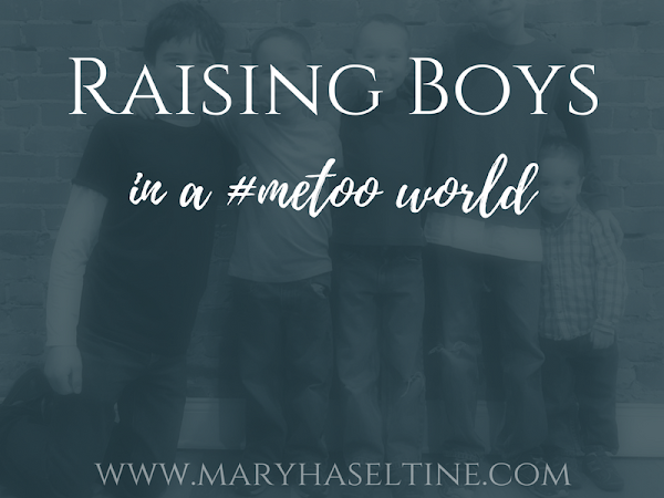 Raising Boys in a #metoo World