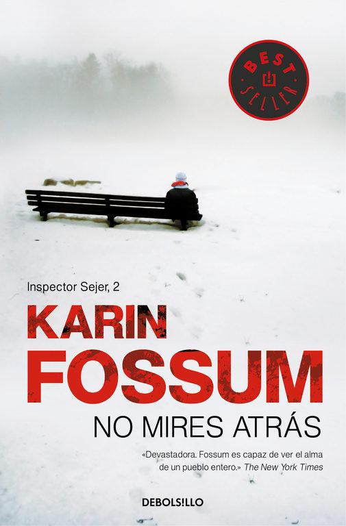 No mires atrás - Karin Fossum (1996)