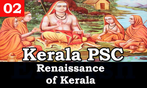 Kerala PSC - Facts about Renaissance of Kerala - 02