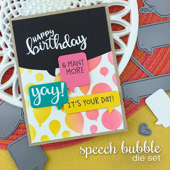 Birthday Card by Jennifer Jackson | Speech Bubble Die Set, Birthday Essentials Stamp Set and Balloons Stencil by Newton's Nook Designs #newtonsnook #handmade