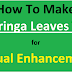 How To Make Moringa Leaves Tea for Sexual Enhancement - a recipe