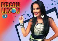 Piscou Levou na TV www.piscoulevou.com.br
