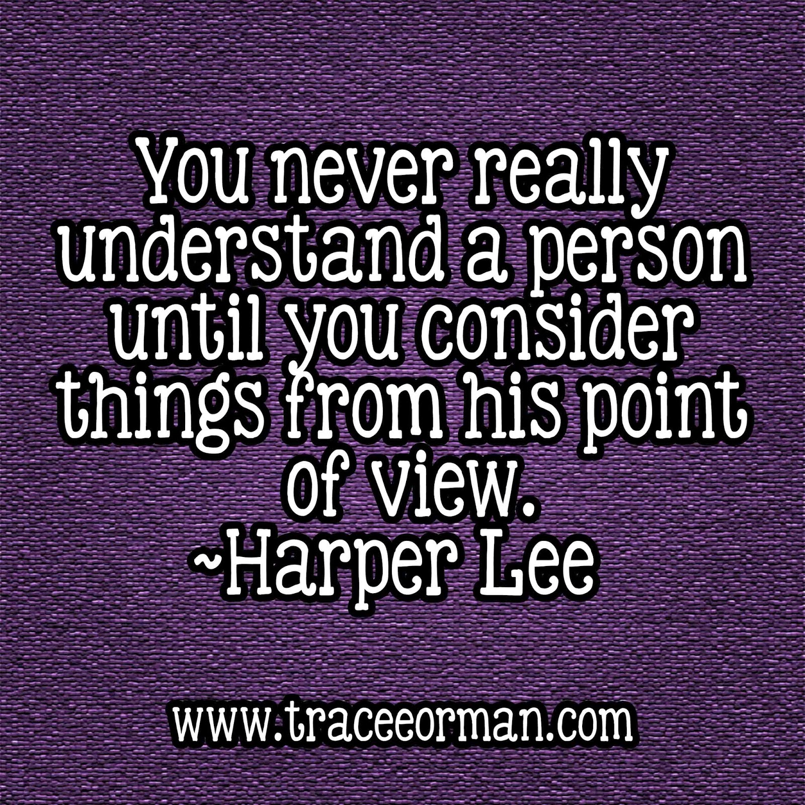 Harper Lee Quotes: Mrs. Orman's Classroom: Harper Lee: The Silent Salute For You