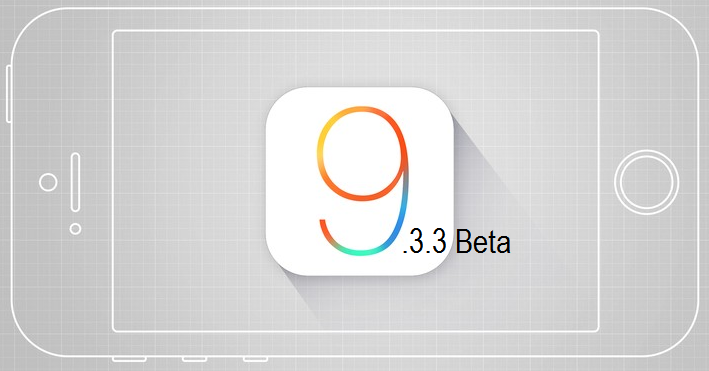 Download iOS 9.3.3 Beta IPSW