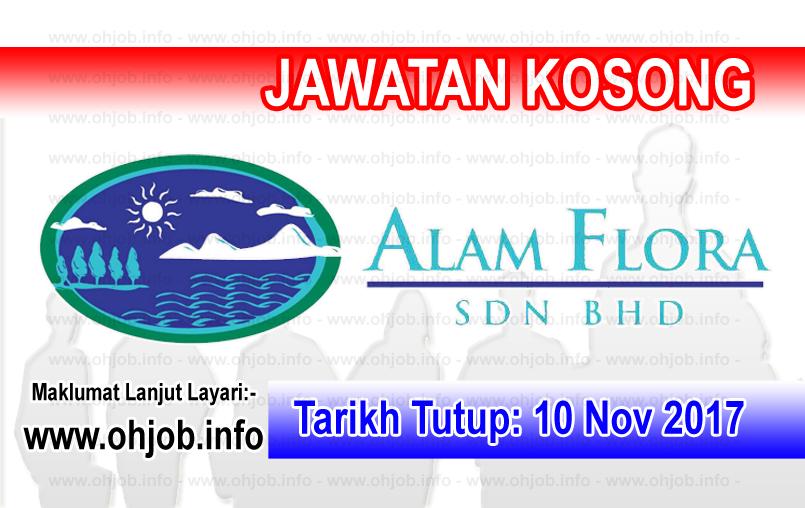 Jawatan Kerja Kosong Alam Flora Sdn Bhd logo www.ohjob.info november 2017