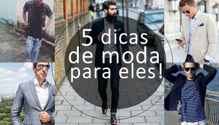 5 DICAS DE MODA PARA OS HOMENS