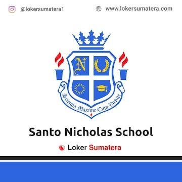 Lowongan Kerja Medan: Santo Nicholas School Mei 2021