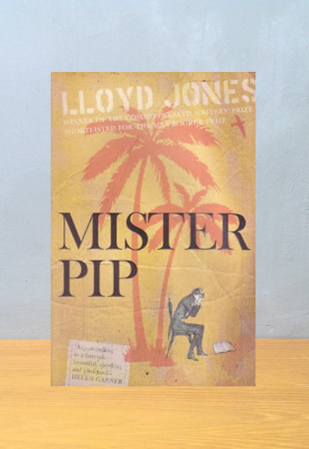 MISTER PIP, Lloyd Jones