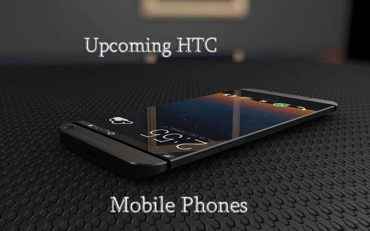 htc 2017 phones. best upcoming htc mobile phones 2017, top smartphones list with full specs htc 2017
