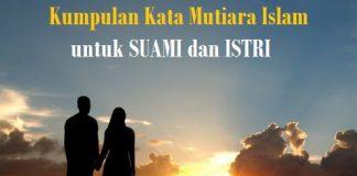 15 Kata Mutiara Islami Untuk Pasangan Suami Istri Ini Sangat Membantu Kata Mutiara