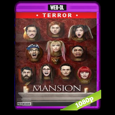La Mansion (2017) WEB-DL 1080p Audio Dual Latino-Frances 5.1