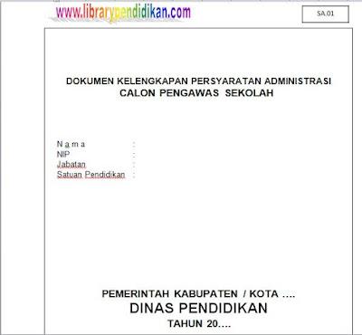 Dokumen Kelengkapan Calon Pengawas Sekolah