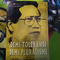 Demi Toleransi Demi Plularisme - M. Dawam Rahardjo