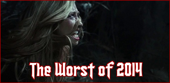 http://thehorrorclub.blogspot.com/2014/12/the-worst-movies-of-2014.html