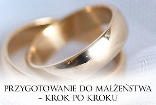 http://duszpasterstworodzin.pl/dla-narzeczonych/przygotowanie-do-malzenstwa-krok-po-kroku/