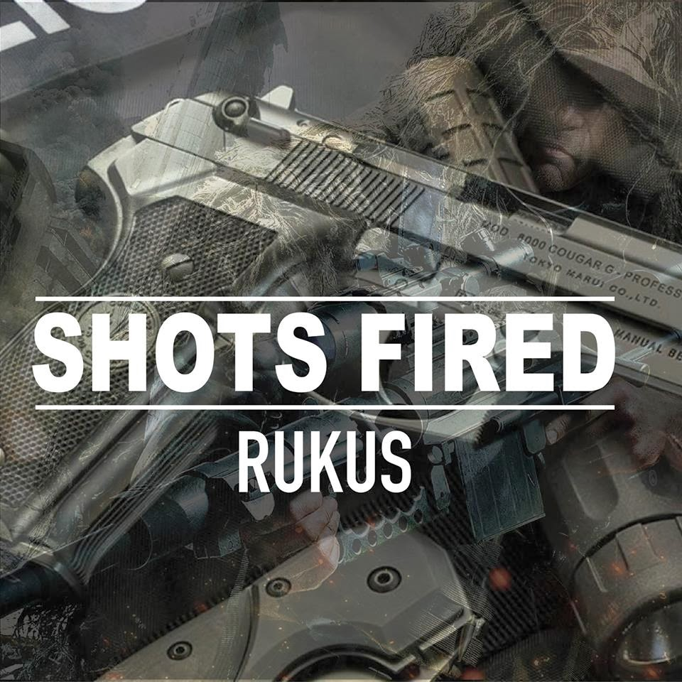 Rukus - Shots Fired image