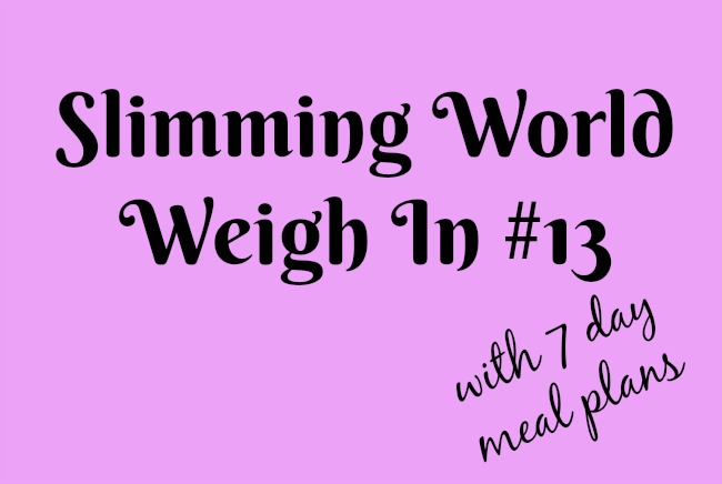 Slimming-world-weigh-in-number-13-with-7-day-meal-plans-text-on-pink-background