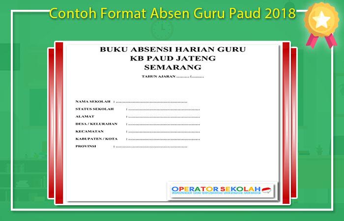 Contoh Format Absen Guru Paud 2018