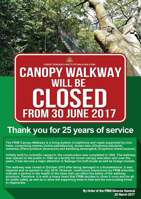 FRIM Kepong Canopy Walkway will be closed from 30 June 2017