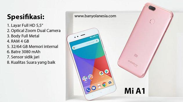 Spesifikasi Xiaomi Mi A1 dengan harga murah dan berkualitas