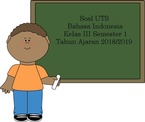 Soal Uts Bahasa Inggris Kelas 3 Semester 1 Terbaru Tahun Ajaran 2018 2019 Juragan Les
