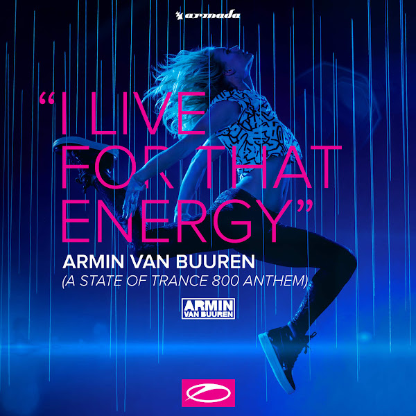 Armin van Buuren - I Live for That Energy (Asot 800 Anthem) - EP Cover