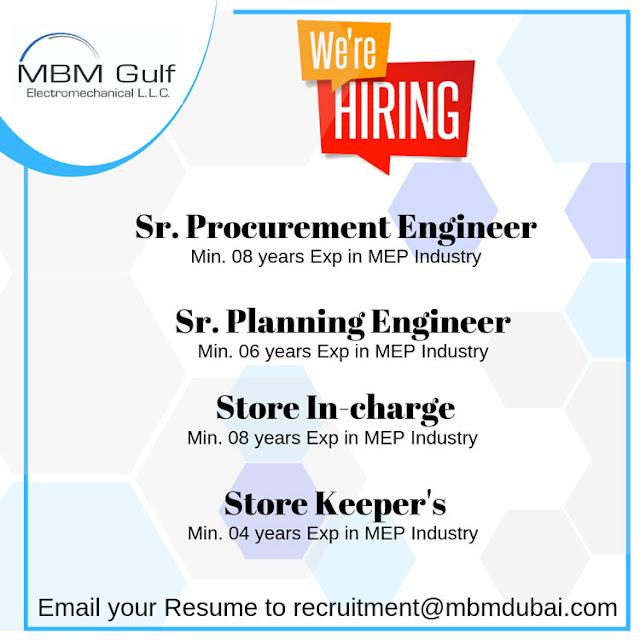 Procurement Engineer, Planning Engineer, Store In-Charge, Store Keeper, MEP Jobs, Dubai Jobs, UAE Jobs, MBM Gulf Electromechanical Co LLC