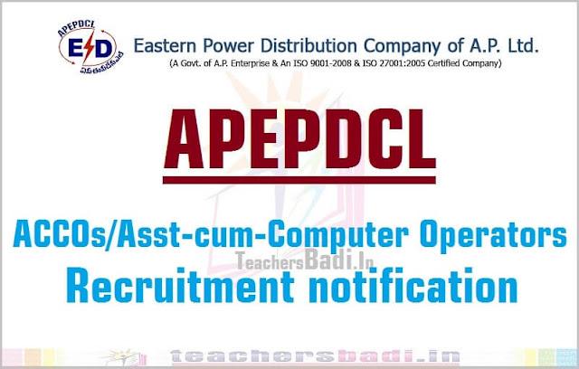 APEPDCL,ACCOs/Asst-cum-Computer Operators,Recruitment 2016 notification