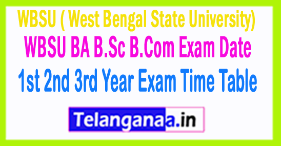 WBSU B.Com BA B.Sc 1st 2nd 3rd Year Exam Time Table 2017 West Bengal