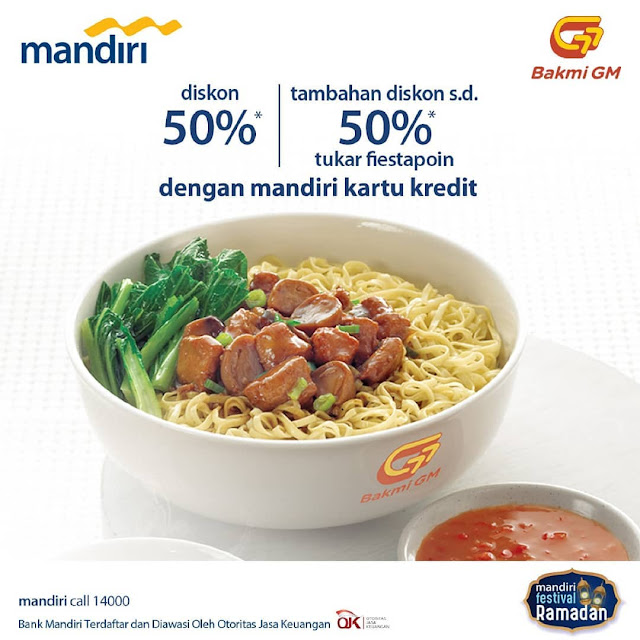 #BakmiGM - #Promo Diskon 50% Pembayaran Pakai Kartu Kredit Mandiri (s.d 05 Juni 2019)