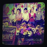 chapel club palace 2011 album cover