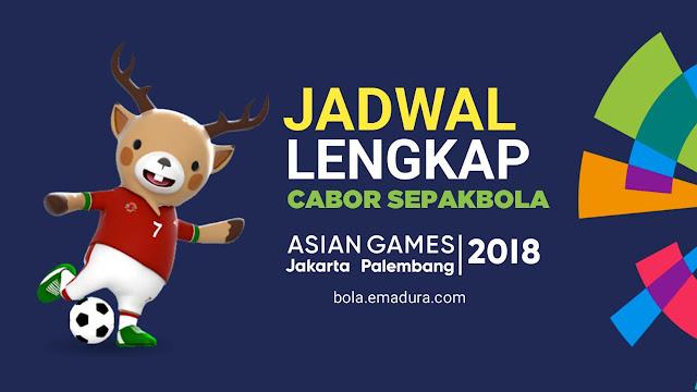 Gambar jadwal lengkap sepakbola asian games 2018