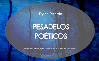 https://pesadelospoeticos.wixsite.com/dylanricardo