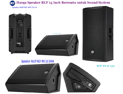 Harga Speaker RCF 15 Inch untuk Sound System Lapangan
