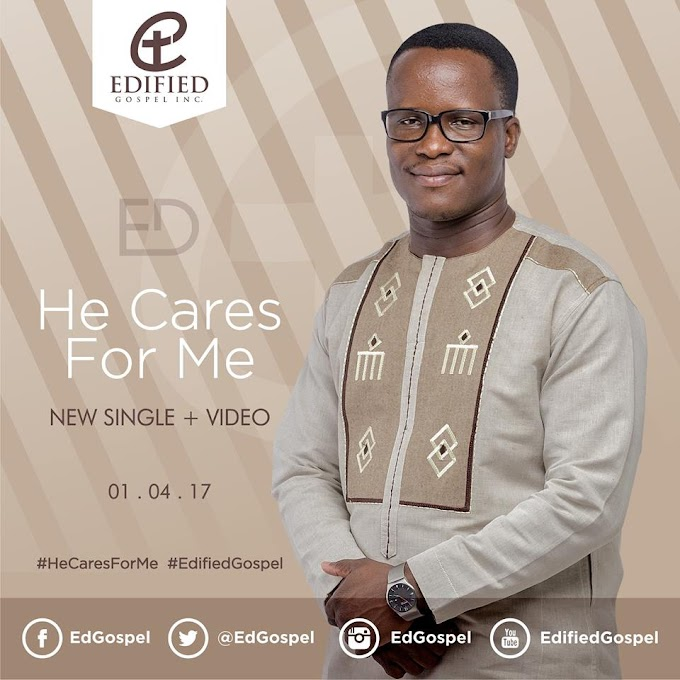 New Single + Video : He Cares For Me by ED