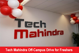 Tech Mahindra Off-Campus Drive for Freshers