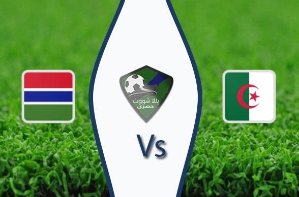 مشاهدة مباراة الجزائر وغامبيا بث مباشر