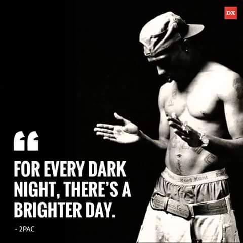 tupac shakur inspirational saying