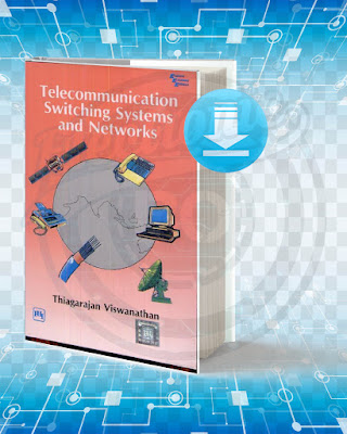 Free Book Telecommunication Switching Systems and Networks pdf.