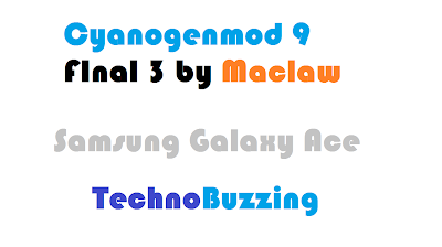 How to Install Cyanogenmod 9 ICS 4.0.4 Final 3 by Maclaw on Samsung Galaxy Ace GT-S5830
