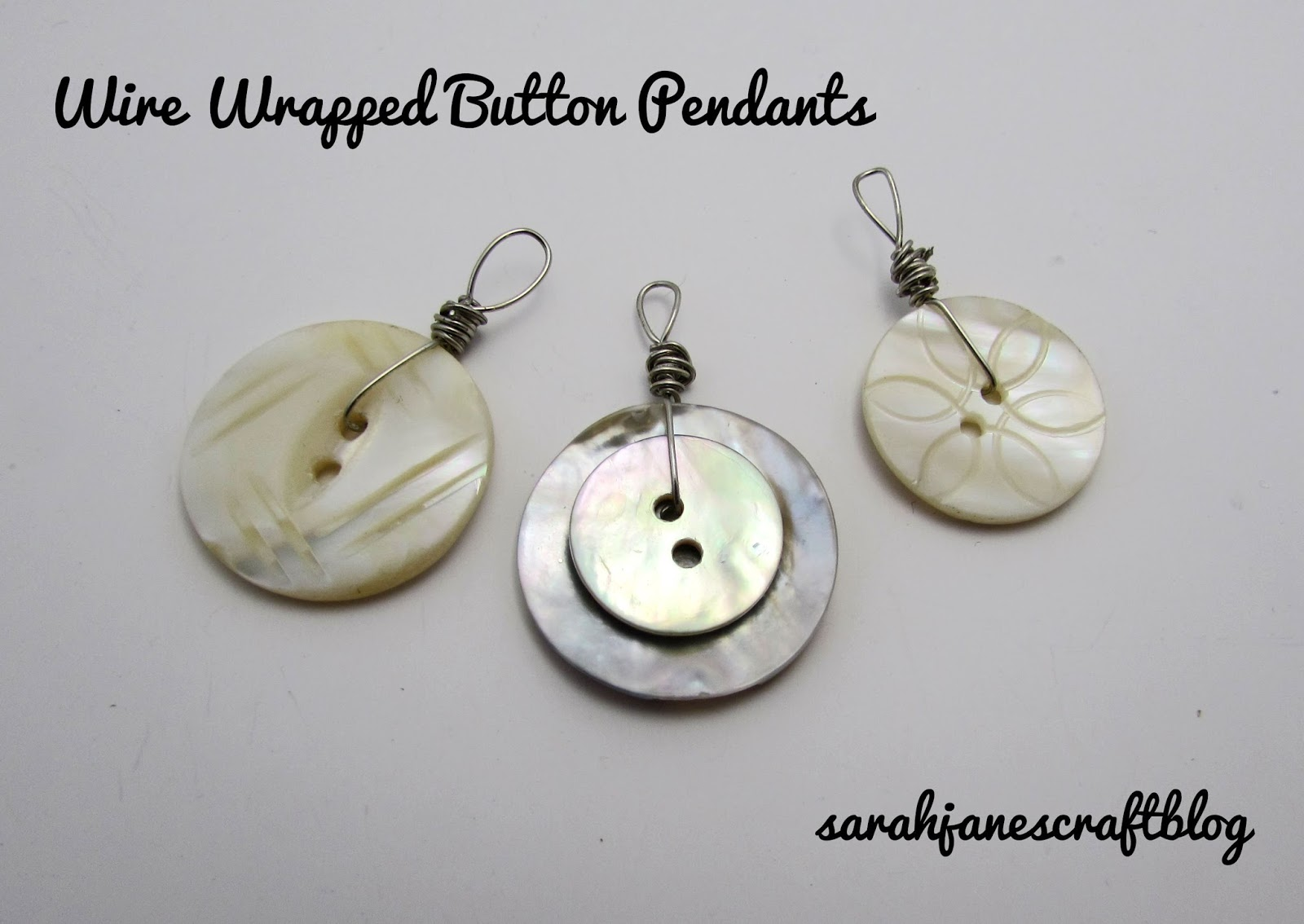 Sarah Jane\'s Craft Blog: Wire Wrapped Button Pendants