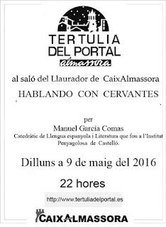 Tertúlia del 9 de maig de 2016 22h: Hablando con Cervantes