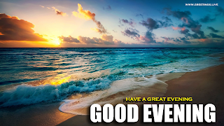 Cool Good Evening Wishes On Beach Sunset Ocean View