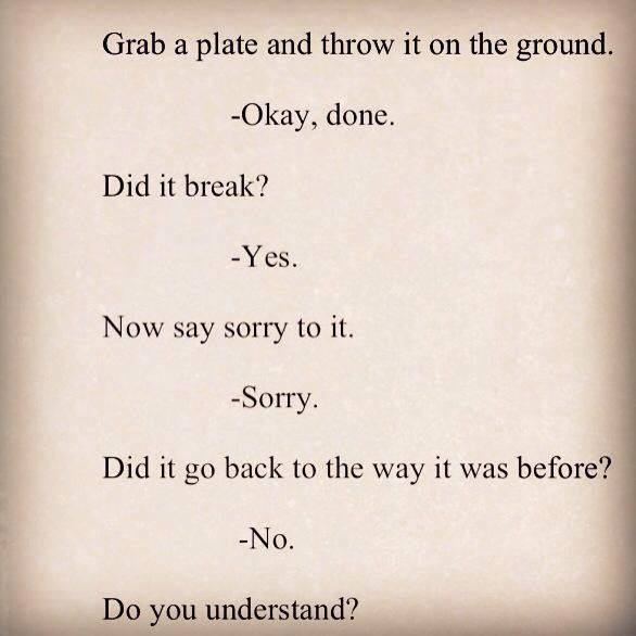 Quotes About Saying Sorry And Not Meaning It: I Define Me: Broken Plate