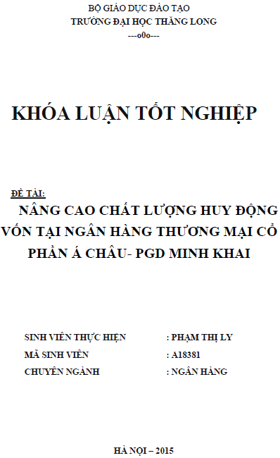 Nâng cao chất lượng huy động vốn tại Ngân hàng Thương mại Cổ phẩn Á Châu phòng giao dịch Minh khai