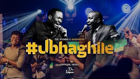 [MP3 DOWNLOAD] Ubhaghile You Are Able Unaweza - Dr Ipyana Ft Ambwene Mwasongwe